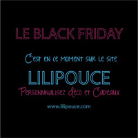 BLACK FRIDAY LILIPOUCE