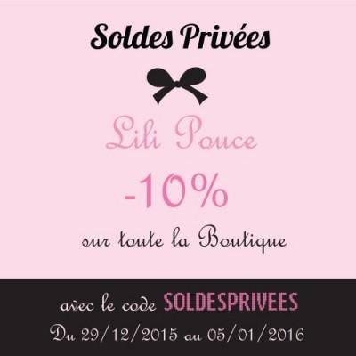 Soldes privées Lili Pouce 2016